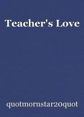 Teacher's Love
