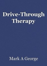 Drive-Through Therapy