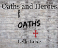 Oaths and Heroes