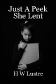 Just A Peek She Lent