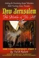 New Jerusalem: the Mother of us all; End Time Prophecy part 1
