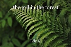 the gril in the forest