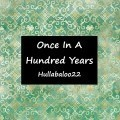 Once In A Hundred Years