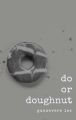 Do or Doughnut