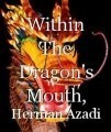 Within The Dragon's Mouth, Chapter One: A Dinosaur's Skin!