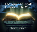 The Power To Create Resides in The Word