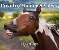 Covid19 Humor Series...