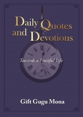 Daily Quotes and Devotions: Towards a Fruitful Life