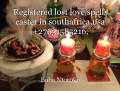 Registered lost love spells caster in southafrica,usa +27631585216,