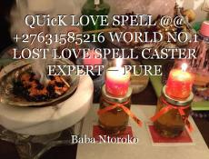QUicK LOVE SPELL @@ +27631585216 WORLD NO.1 LOST LOVE SPELL CASTER EXPERT — PURE SEDUCTION Evaton , Germiston , Hammanskraal