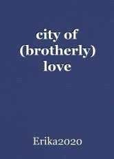 city of (brotherly) love