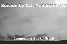 Suicide by C.J. Anderson-Wu