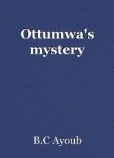Ottumwa's mystery