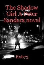 The Shadow Girl A Peter Sanders novel