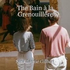 The Bain à la Grenouillère