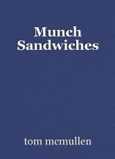 Munch Sandwiches