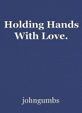 Holding Hands With Love.