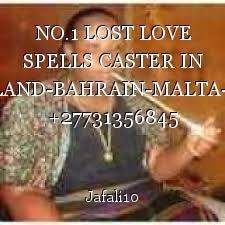 NO.1 LOST LOVE SPELLS CASTER IN GERMANY-SWITZERLAND-BAHRAIN-MALTA-BRAZIL-SPAIN-CHILE +27731356845 PROF MAMA JAFALI