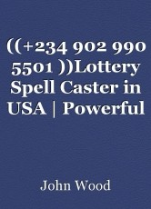 ((+234 902 990 5501 ))Lottery Spell Caster in USA | Powerful Lottery Spells to Win the Mega Millions|Power ball Jackpot — Spell to Win the Lottery Tonight