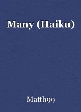 Many (Haiku)