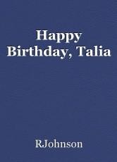 Happy Birthday, Talia