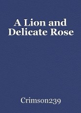A Lion and Delicate Rose