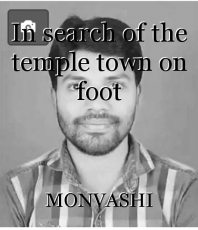 In search of the temple town on foot