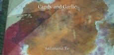 Candy and Garlic