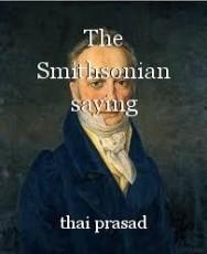 The Smithsonian saying