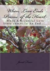 When Love Ends/ Poems For The heart