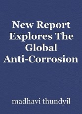 New Report Explores The Global Anti-Corrosion Coatings Market