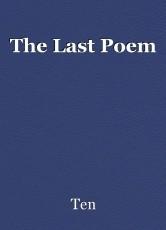 The Last Poem
