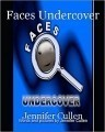 Faces Undercover