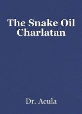 The Snake Oil Charlatan