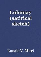 Lulumay (satirical sketch)