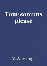 Four somuns please
