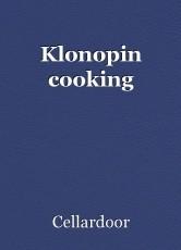 Klonopin cooking