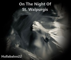 On The Night Of St. Walpurgis