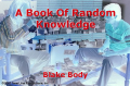A Book Of Random Knowledge