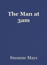 The Man at 3am