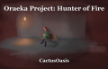 Oraeka Project: Hunter of Fire