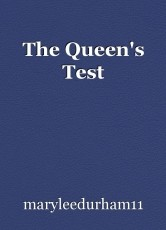 The Queen's Test