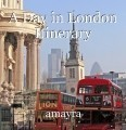 A Day in London Itinerary