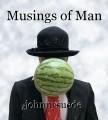 Musings of Man