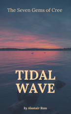 The Seven Gems of Cree- Tidal Wave