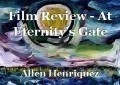 Film Review - At Eternity's Gate