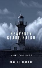 Heavenly Glade Haiku: Volume 2