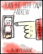 Turn the Light On, Andrew