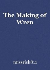 The Making of Wren