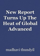New Report Turns Up The Heat of Global Advanced Phase Change Materials Market
